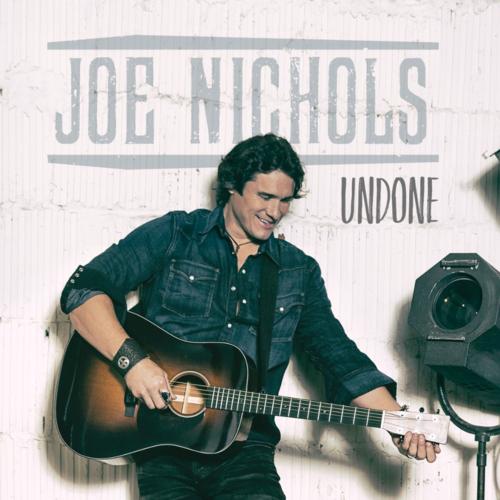 JoeNichols UNDONE v2 3000x3000 Photo Credit - Joseph Llanes